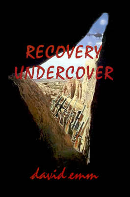Recovery Undercover by david emm