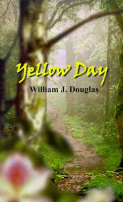 Yellow Day by William Douglas