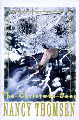 The Christmas Deer by Nancy Thomsen
