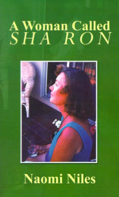 A Woman Called Sha Ron by Naomi Niles