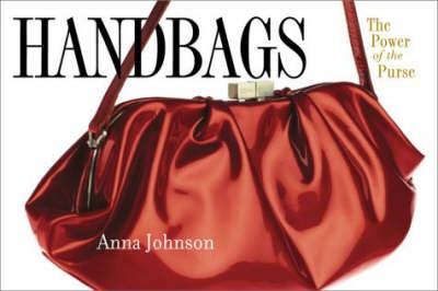Handbags by Anna L. Johnson