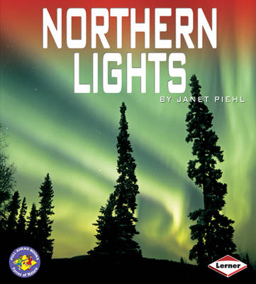 Northern Lights by Janet Piehl