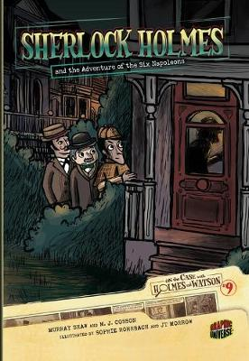 Sherlock Holmes And The Adventure Of The Six Napoleans #9 by Murray Shaw, M. J. Cosson