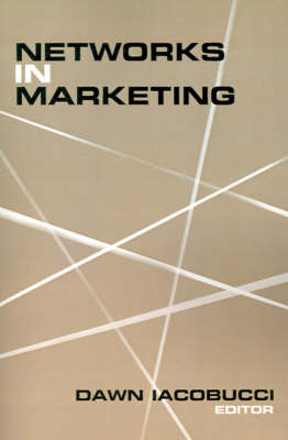 Networks in Marketing by Dawn Iacobucci