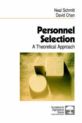 Personnel Selection A Theoretical Approach by Neal Schmitt, David W. Chan