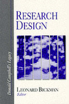 Research Design Donald Campbell's Legacy by Leonard B. Bickman