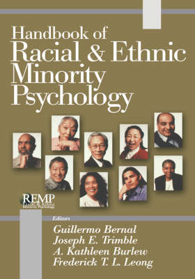 Handbook of Racial and Ethnic Minority Psychology by Guillermo Bernal