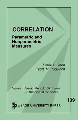 Correlation Parametric and Nonparametric Measures by Peter Y. Chen, Paula M. Popovich