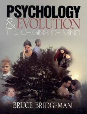 Psychology and Evolution The Origins of Mind by Bruce Bridgeman