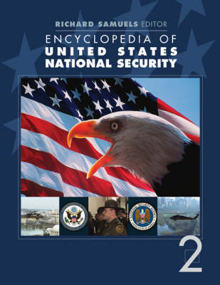 Encyclopedia of United States National Security by Richard J. Samuels