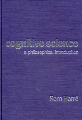 Cognitive Science A Philosophical Introduction by Rom Harre