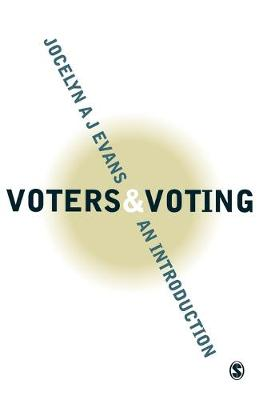 Voters and Voting An Introduction by Jocelyn Evans