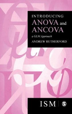 Introducing Anova and Ancova A GLM Approach by Andrew Rutherford