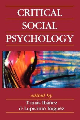 Critical Social Psychology by Russell Spears