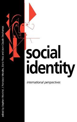 Social Identity International Perspectives by Stephen Worchel