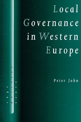 Local Governance in Western Europe by Peter John