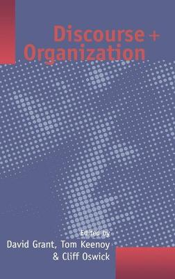 Discourse and Organization by David Grant