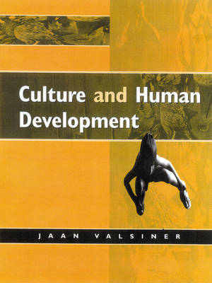 Culture and Human Development by Jaan Valsiner