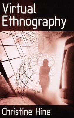 Virtual Ethnography by Christine Hine