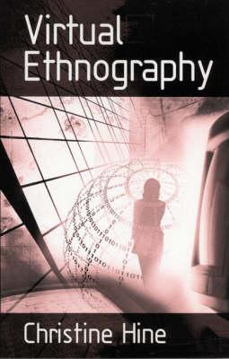 Virtual Ethnography by Christine Hine