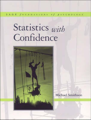 Statistics with Confidence An Introduction for Psychologists by Michael Smithson