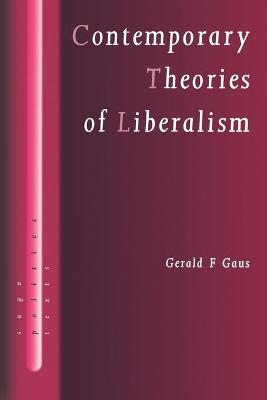 Contemporary Theories of Liberalism Public Reason as a Post-Enlightenment Project by Gerald F. Gaus