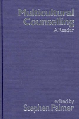 Multicultural Counselling A Reader by Stephen Palmer