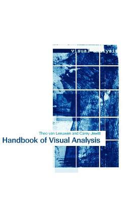 The Handbook of Visual Analysis by Theo Van Leeuwen, Carey Jewitt