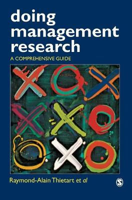 Doing Management Research A Comprehensive Guide by Raymond-Alain Thietart