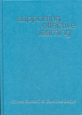 Supporting Effective Learning by Eileen Carnell, Caroline M. Lodge