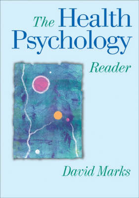 The Health Psychology Reader by David F. Marks