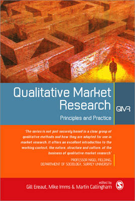 Qualitative Market Research Principle & Practice by Gill Ereaut