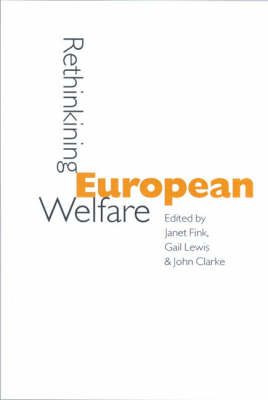 Rethinking European Welfare Transformations of European Social Policy by Janet Fink