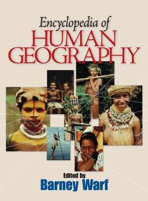 Encyclopedia of Human Geography by Professor Barney Warf