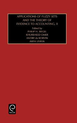 Applications of Fuzzy Sets and the Theory of Evidence to Accounting Part 2 by Philip H. Siegel