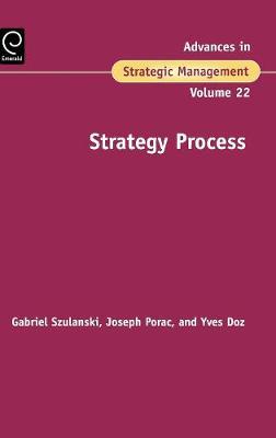 Strategy Process by Gabriel Szulanski