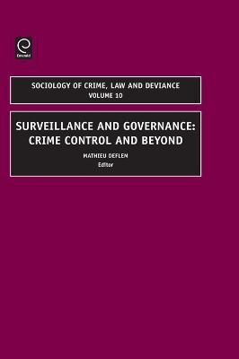 Surveillance and Governance by Mathieu Deflem
