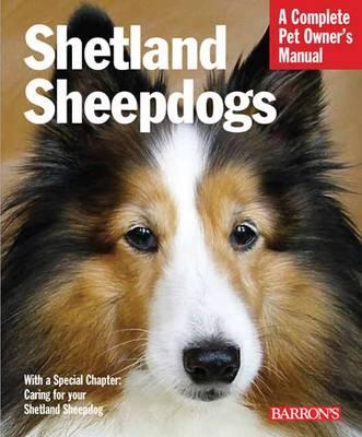 Shetland Sheepdogs Pet Owner's Manuals by Sharon Vanderlip