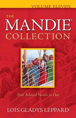 The Mandie Collection by Lois Gladys Leppard