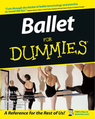 Ballet For Dummies by Scott Speck, Evelyn Cisneros