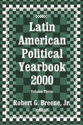 Latin American Political Yearbook 1999 by Robert Breene