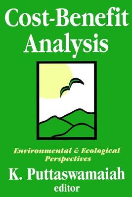 Cost-benefit Analysis With Reference to Environment and Ecology by K. Puttaswamaiah