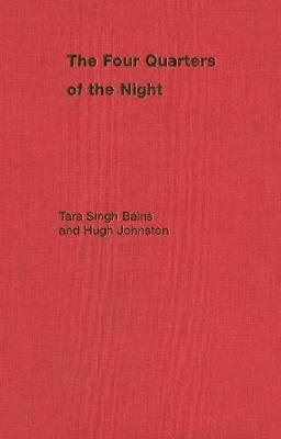 The Four Quarters of the Night The Life-Journey of an Emigrant Sikh by Tara Singh Bains, Hugh Johnston