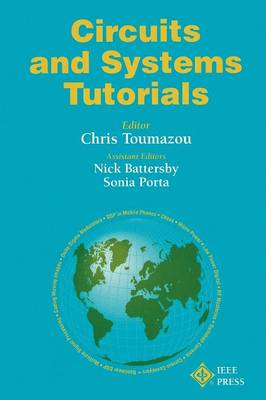 Circuits and Systems Tutorials by Chris Toumazou