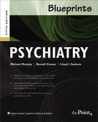 Blueprints Psychiatry by Michael J. Murphy, Ronald L. Cowan