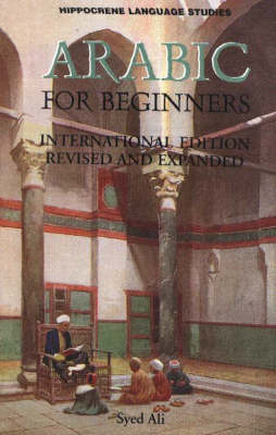 Arabic For Beginners by Syed Ali