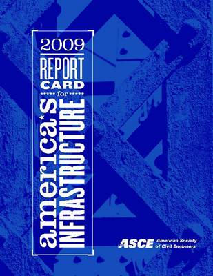 2009 Report Card for America's Infrastructure by