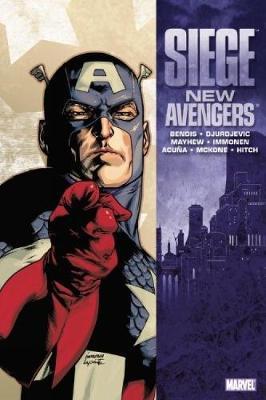 Siege: New Avengers by Brian Michael Bendis, Mike Mayhew, Stuart Immonen