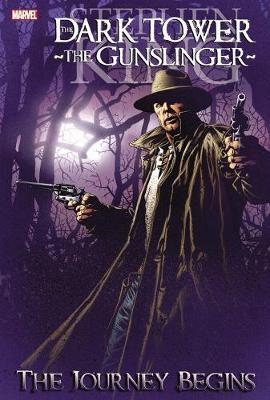 Dark Tower: The Gunslinger The Journey Begins by Peter David, Robin Furth, Sean Phillips