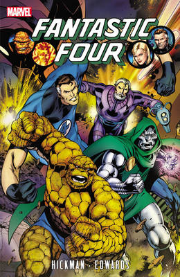 Fantastic Four By Jonathan Hickman - Volume 3 by Jonathan Hickman, Neil Edwards